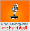 Selfpublisher Podcast  mit Henri Apell
